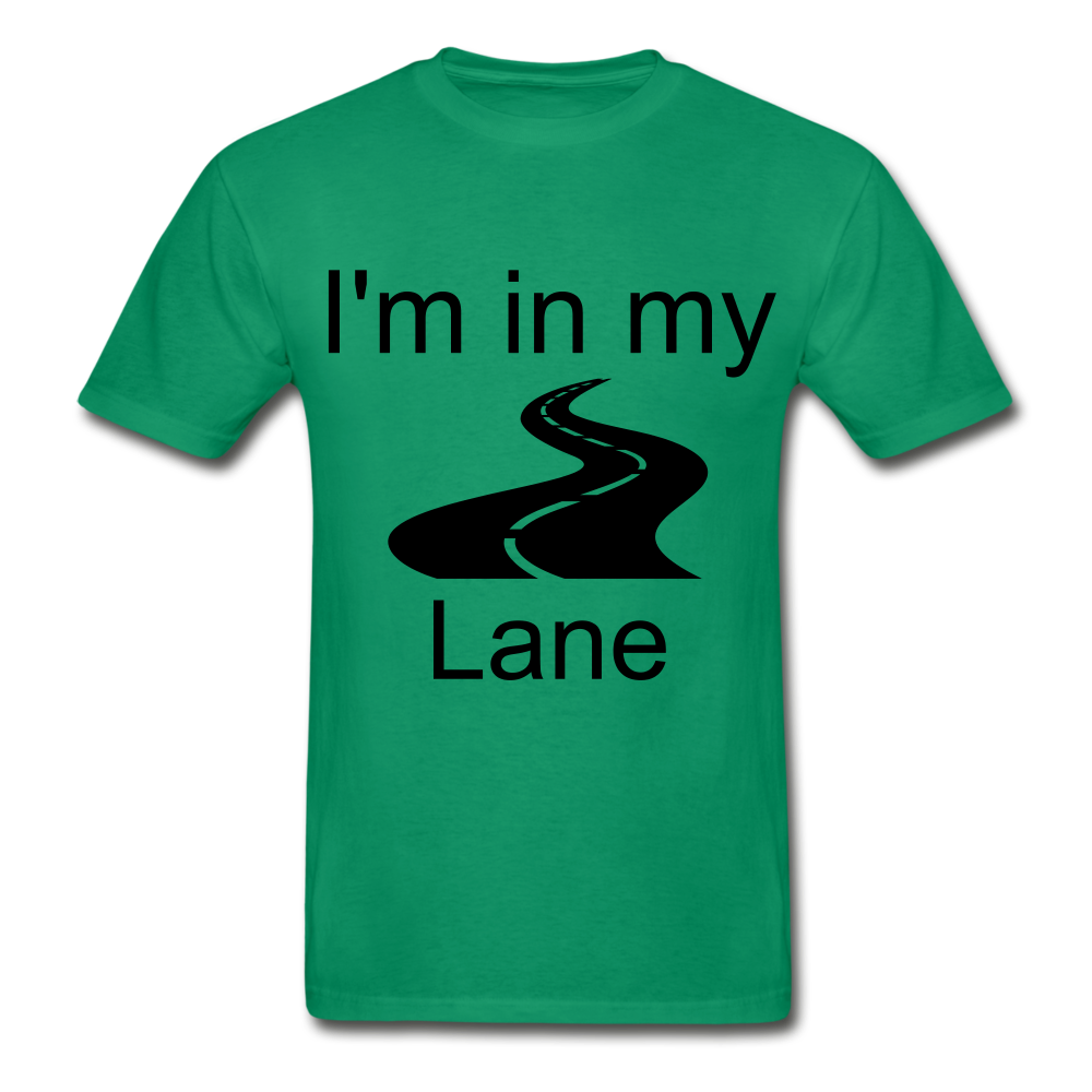 I'm In My Lane Hanes Adult Tagless T-Shirt - kelly green