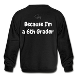 I'm Smarter Than a 5th Grader Kids' Crewneck Sweatshirt - black