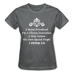 A Royal Priesthood Gildan Ultra Cotton Ladies T-Shirt - deep heather