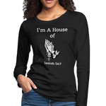 I'm a House of Prayer Women's Premium Long Sleeve T-Shirt - black