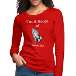 I'm a House of Prayer Women's Premium Long Sleeve T-Shirt - red