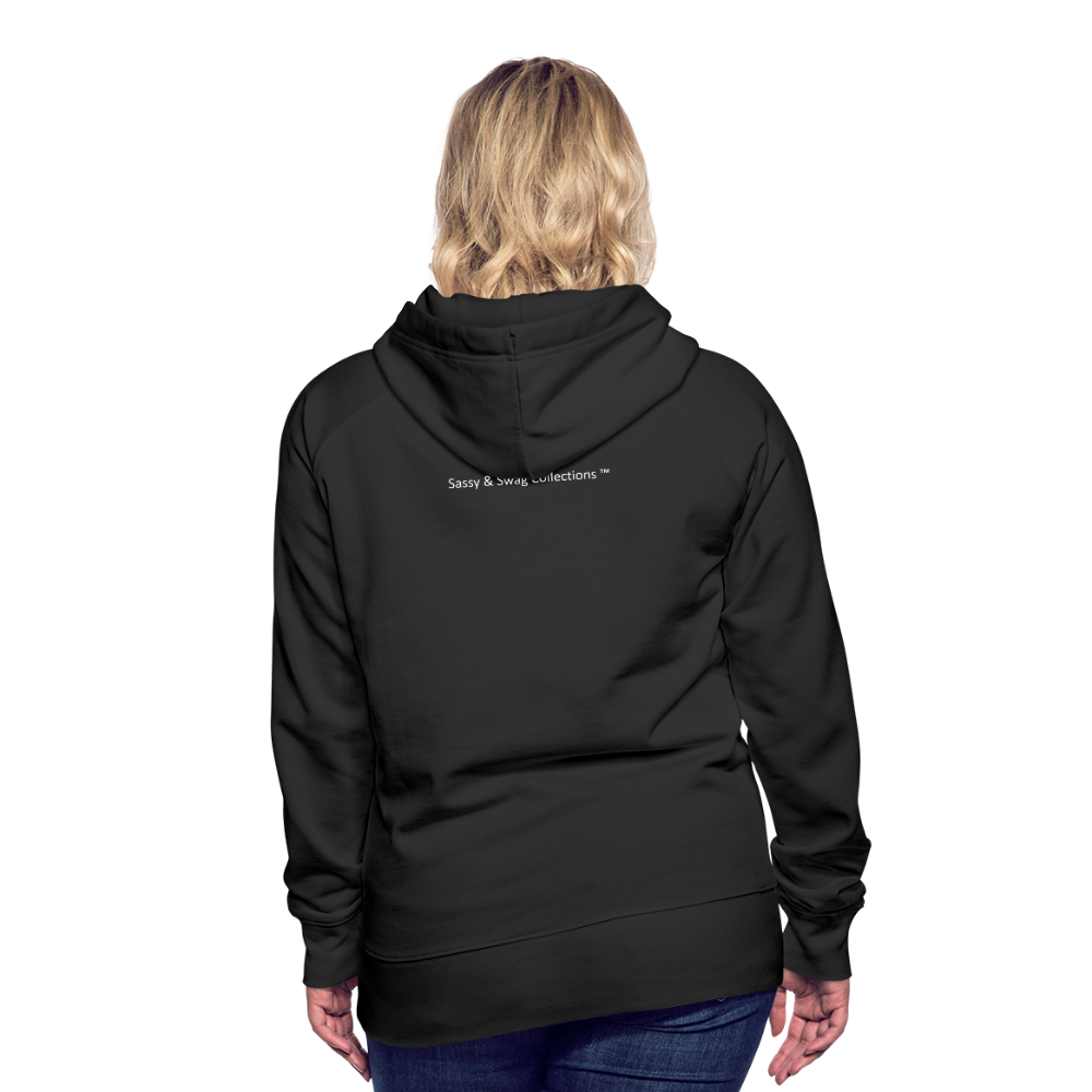 I'm Sweet with a Splash of Sassy Women's Premium Hoodie - black