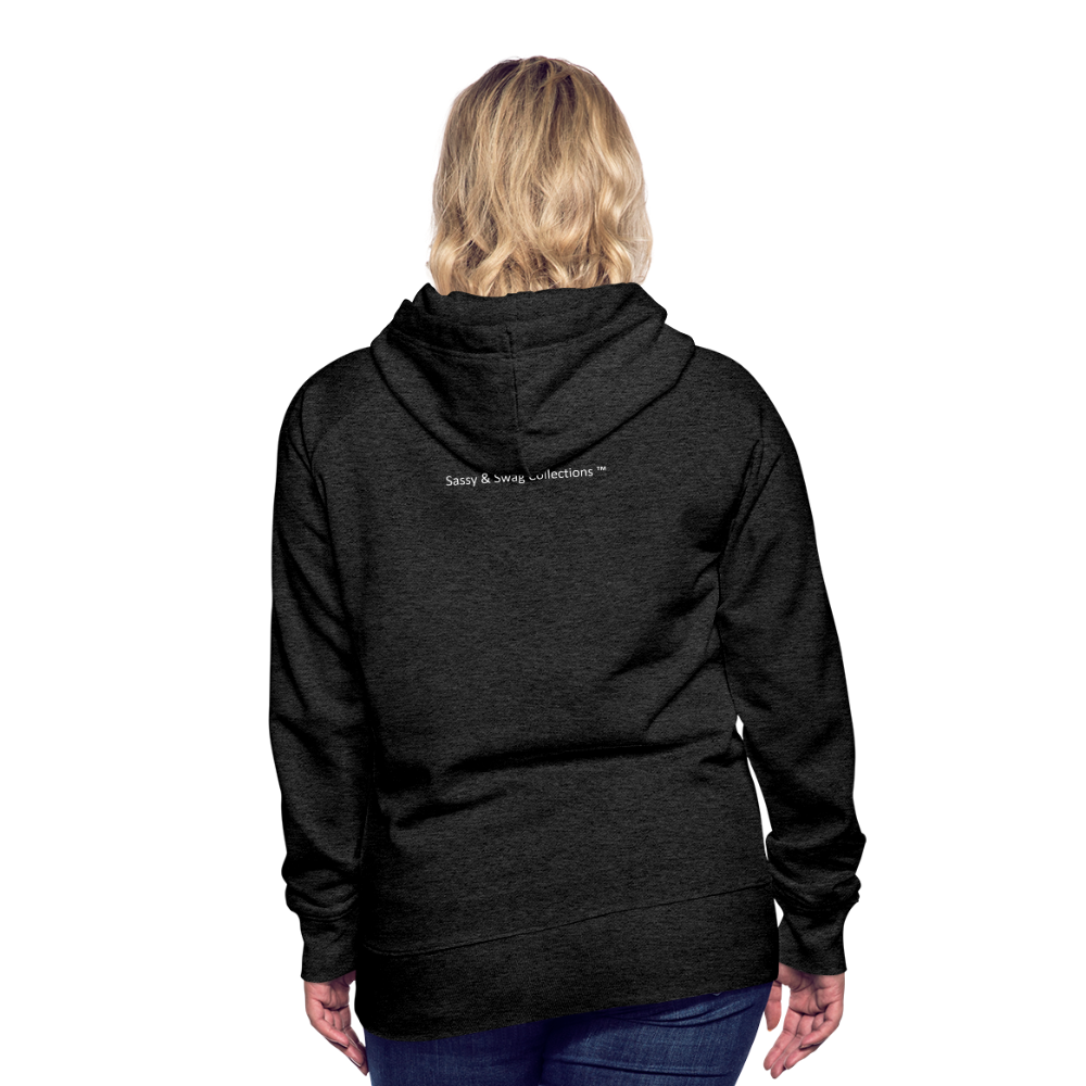 I'm Sweet with a Splash of Sassy Women's Premium Hoodie - charcoal gray
