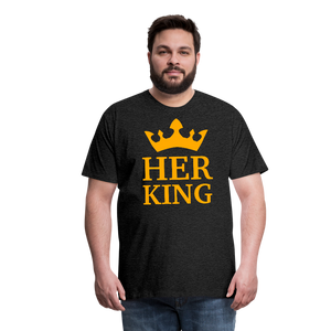 Her King Men's Premium T-Shirt - charcoal gray