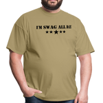 I'm Swag All Day Men's T-Shirt - khaki