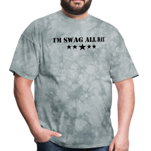 I'm Swag All Day Men's T-Shirt - grey tie dye