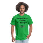 Holiness is not a fashion Men's T-Shirt - bright green
