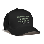 Holiness is not a fashion Unisex Baseball Cap - black
