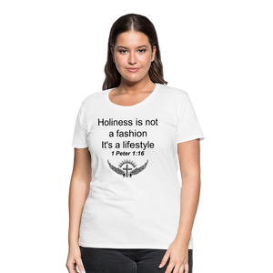Holiness is not a fashion Women's Premium T-Shirt - white