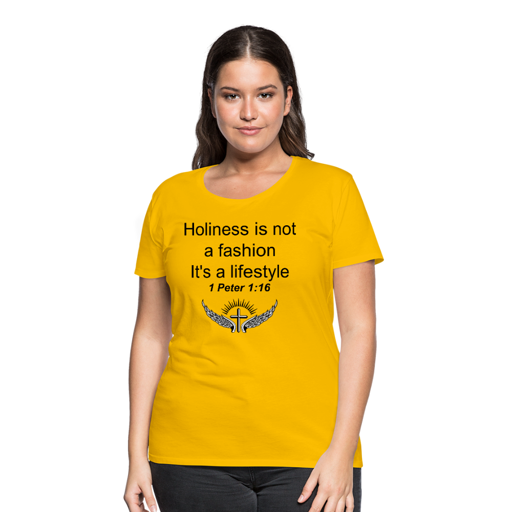 Holiness is not a fashion Women's Premium T-Shirt - sun yellow