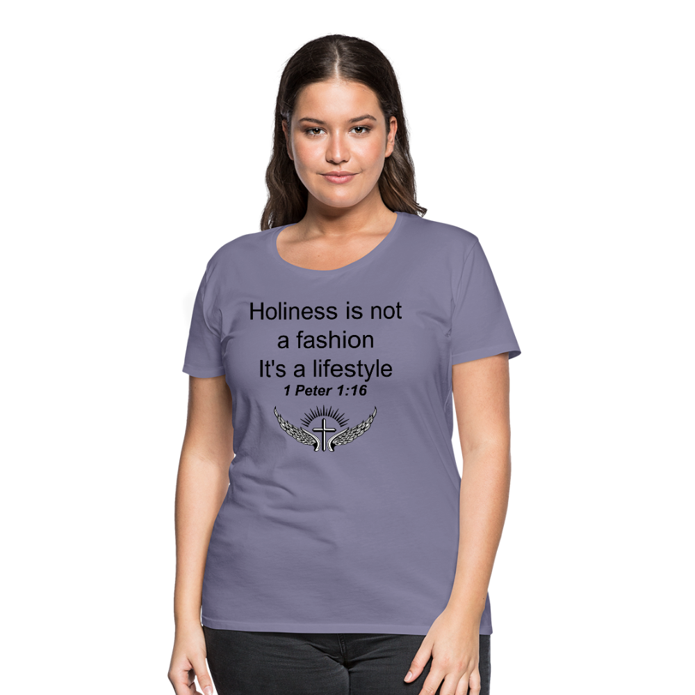 Holiness is not a fashion Women's Premium T-Shirt - washed violet