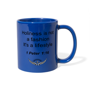 Holiness is not a fashion Full Color Mug - royal blue