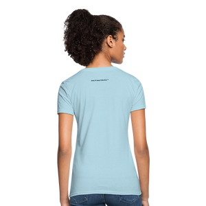 No Drama Zone Women's T-Shirt - powder blue