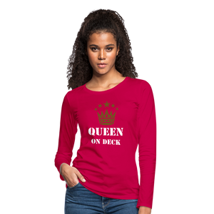 Queen On Deck Women's Premium Slim Fit Long Sleeve T-Shirt - dark pink