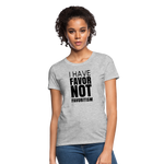 I Have Favor Women's T-Shirt - heather gray