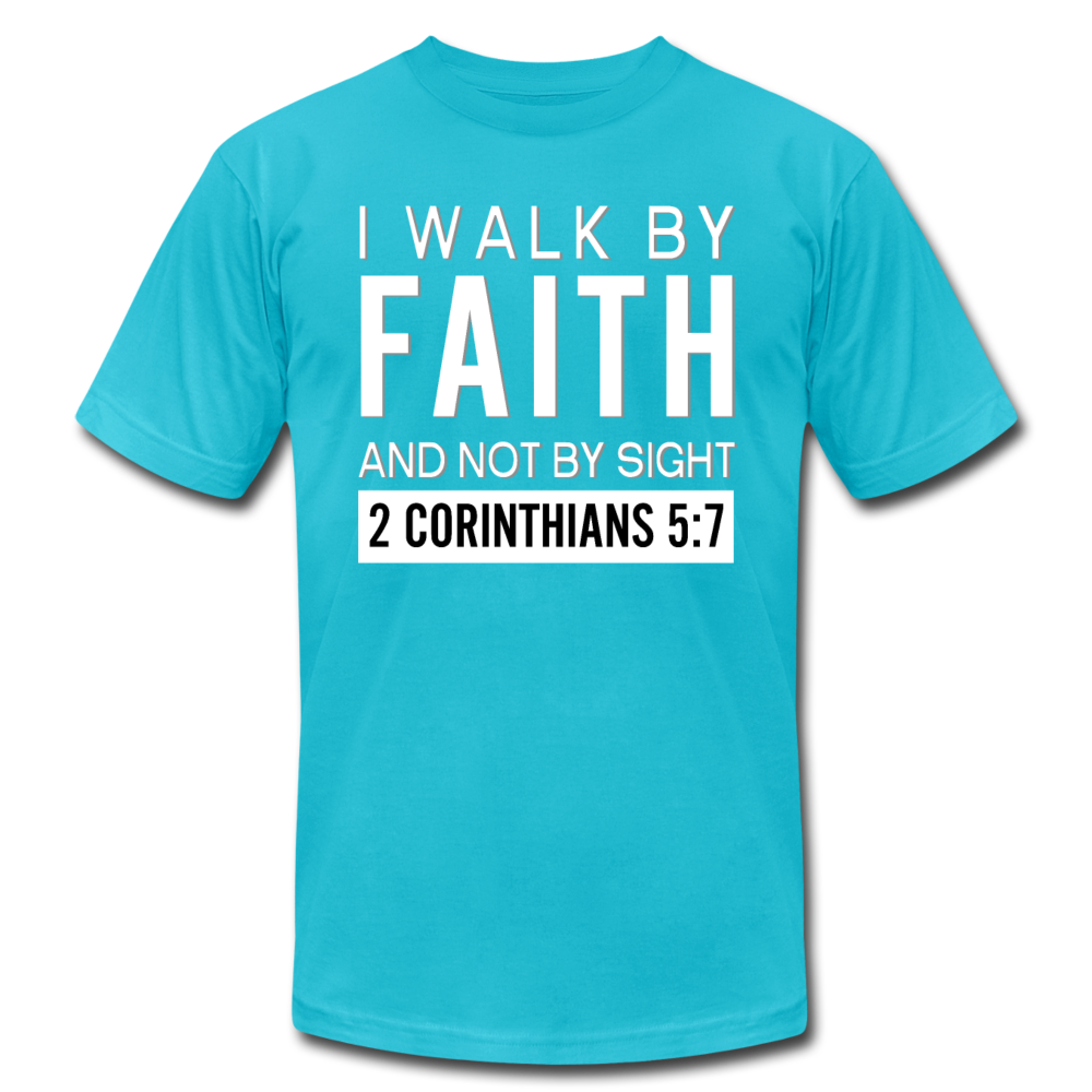 I Walk By Faith Unisex Jersey T-Shirt - turquoise