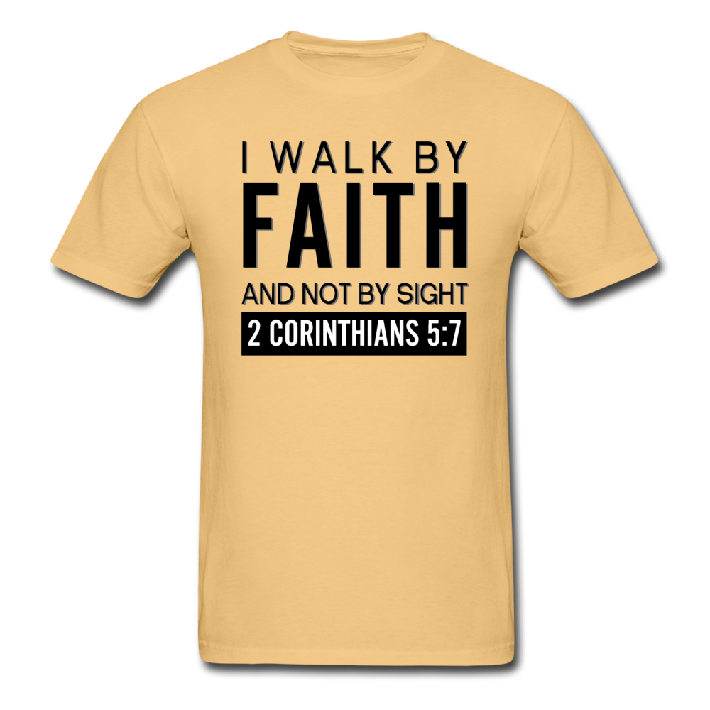 I Walk By Faith Unisex T-Shirt - light yellow