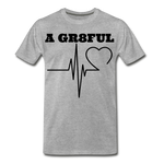 A Gr8ful Heart Men's Premium T-Shirt - heather gray