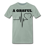 A Gr8ful Heart Men's Premium T-Shirt - steel green