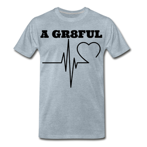 A Gr8ful Heart Men's Premium T-Shirt - heather ice blue