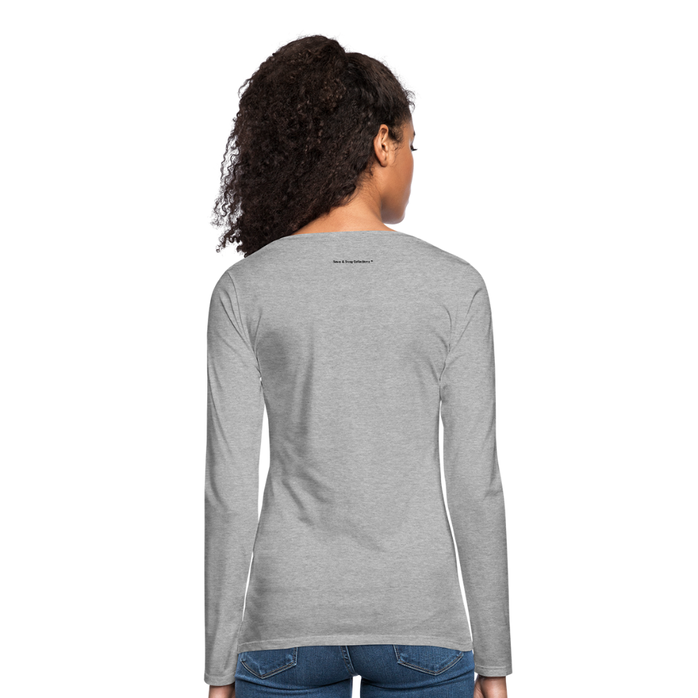 A Gr8ful Heart Women's Premium Slim Fit Long Sleeve T-Shirt - heather gray