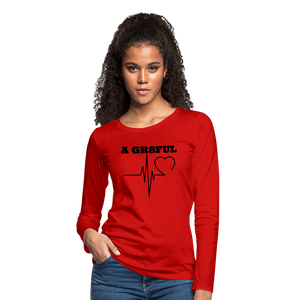 A Gr8ful Heart Women's Premium Slim Fit Long Sleeve T-Shirt - red