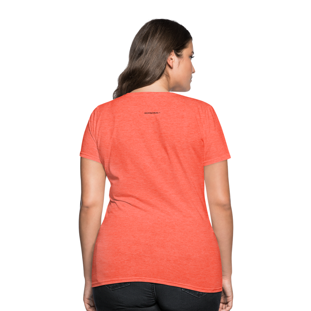 Incredible Praise Women's T-Shirt - heather coral