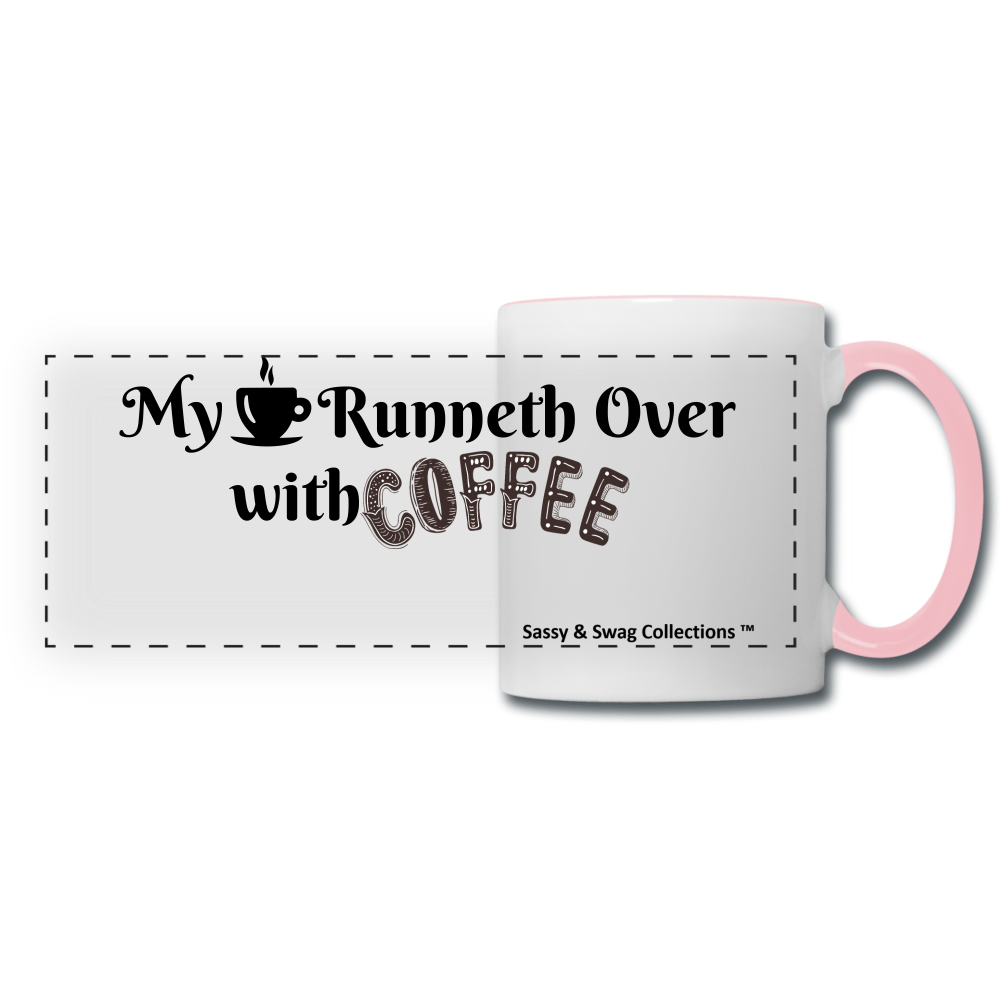 My Cup Runneth Over Panoramic Mug - white/pink