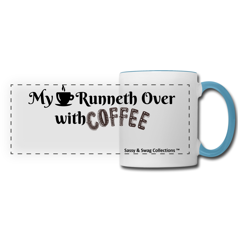 My Cup Runneth Over Panoramic Mug - white/light blue