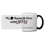 My Cup Runneth Over Panoramic Mug - white/black