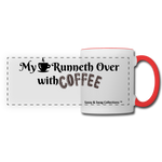 My Cup Runneth Over Panoramic Mug - white/red