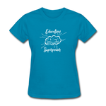 Education is My Superpower Women's T-Shirt - turquoise