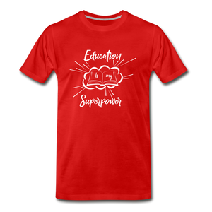 Education is My Superpower Men's Premium T-Shirt - red