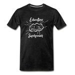 Education is My Superpower Men's Premium T-Shirt - charcoal gray