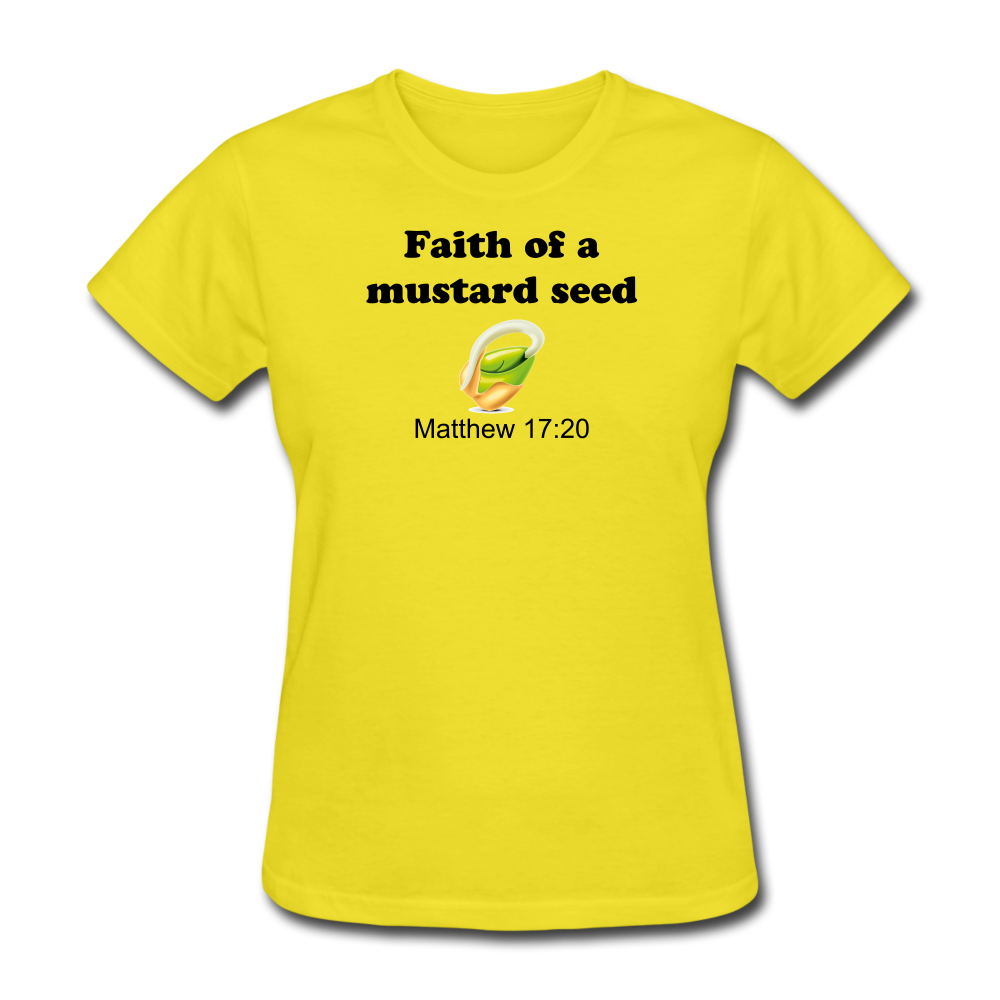 Faith of a Mustard Seed Women's T-Shirt - yellow