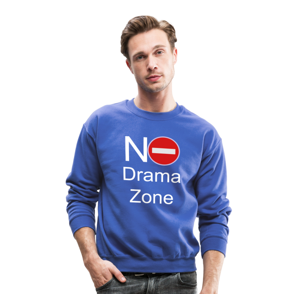 No Drama Zone Unisex Crewneck Sweatshirt - royal blue