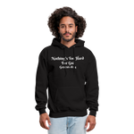 Nothing's Too Hard for God Men's Hoodie - black
