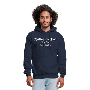 Nothing's Too Hard for God Men's Hoodie - navy