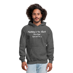 Nothing's Too Hard for God Men's Hoodie - charcoal gray