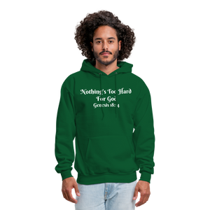 Nothing's Too Hard for God Men's Hoodie - forest green