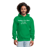 Nothing's Too Hard for God Men's Hoodie - kelly green