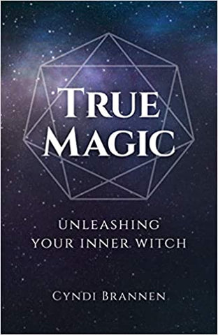 True Magic: Unleashing Your Inner Witch