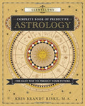 Llewellyn's Complete Book of Predictive Astrology: The Easy Way to Predict Your Future (Llewellyn's Complete Book Series (2))