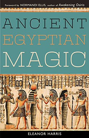 Ancient Egyptian Magic