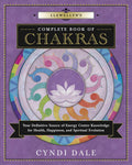 Llewellyn's Complete Book of Chakras: Your Definitive Source of Energy Center Knowledge for Health, Happiness, and Spiritual Evolution (Llewellyn's Complete Book Series (7))
