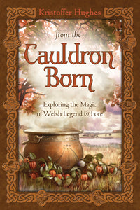 From the Cauldron Born- KRISTOFFER HUGHES