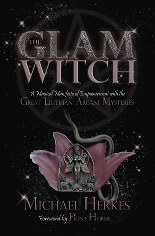 The Glam Witch- Michael Herkes