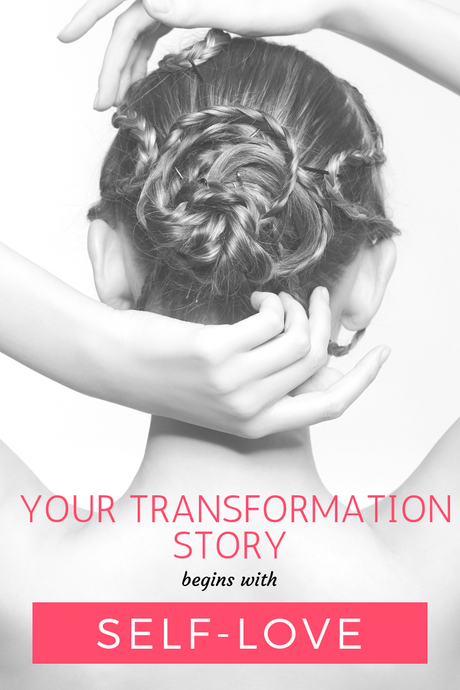 Your Transformation Story Begins with Self Love