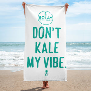 Don't Kale My Vibe Beach Towel