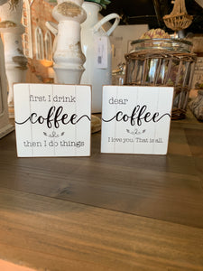Coffee block sign